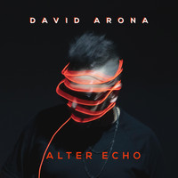 David Arona - Alter Echo (Explicit)