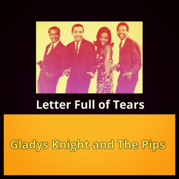Gladys Knight And The Pips - Letter Full of Tears