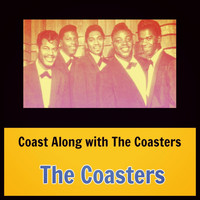 The Coasters - Coast Along with the Coasters