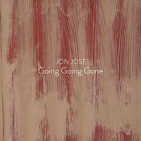 Jon Jost - Going Going Gone