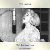 Etta James - The Remasters (All Tracks Remastered)