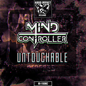 Mind Controller - Untouchable