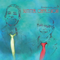 Birdhouse Jazz - Summer Charleston