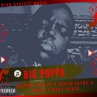 High Society - Big Poppa