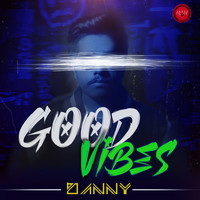 Danny - Good Vibes