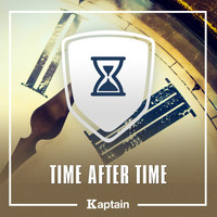 Kaptain / - Time After Time