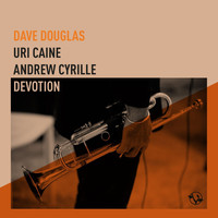 Dave Douglas - Rose and Thorn (feat. Uri Caine & Andrew Cyrille)