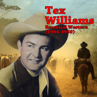 Tex Williams - Essential Western (1944-1950)
