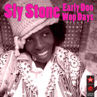 Sly Stone - Early Doo Wop Days