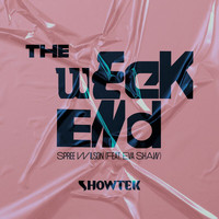 Showtek - The Weekend