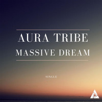 Aura Tribe - Massive Dream