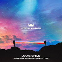 Louis The Child - Little Things (Explicit)