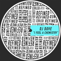 DJ Dove - I Feel A Chemistry