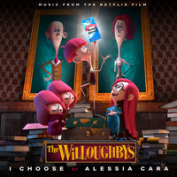Alessia Cara - I Choose (From The Netflix Original Film The Willoughbys)