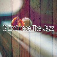 Lounge Café - 12 Embrace the Jazz