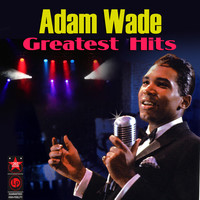 Adam Wade - Greatest Hits