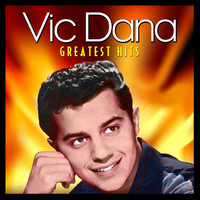Vic Dana - Greatest Hits