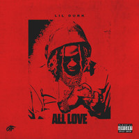 Lil Durk - All Love (Explicit)
