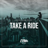 rich vom dorf - Take A Ride