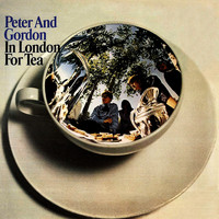 Peter & Gordon - In London For Tea