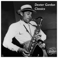 Dexter Gordon - The Dexter Gordon Classics