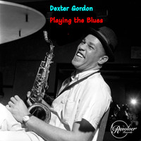 Dexter Gordon - Dexter Gordon Playing the Blues