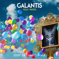 Galantis - Holy Water (Steff da Campo Remix)