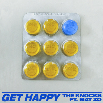 The Knocks - Get Happy (feat. Mat Zo)