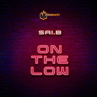 Sai.B - On the Low