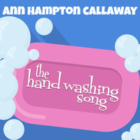 Ann Hampton Callaway - The Hand Washing Song