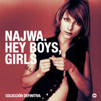 Najwa - Hey Boys, Girls. Colección definitiva