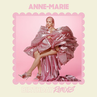 Anne-Marie - Birthday (Remixes)