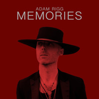 Adam Rigg - Memories