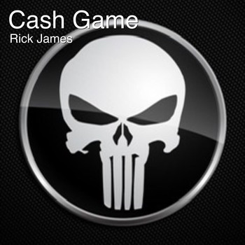Rick James - Cash Game