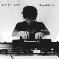 CHAMELEON - Beyond the Sun