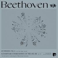 "Otto Klemperer - Beethoven: Symphony No. 4 in B-Flat Major, Op. 60 & Overture ""Consecration of the House"" Op. 124"