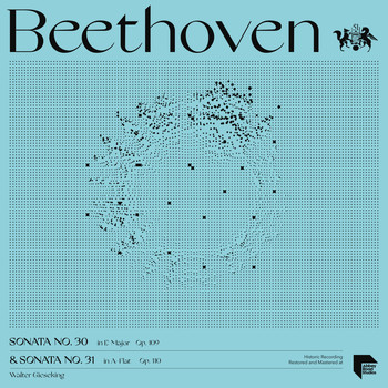 Walter Gieseking - Beethoven: Sonatas No. 30 in E Major, Op. 109 & No. 31 in A-Flat Major, Op. 110