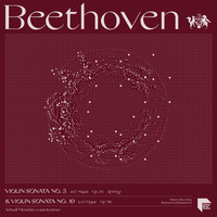 "Yehudi Menuhin - Beethoven: Violin Sonatas No. 5 in F Major, Op. 24 ""Spring"" & No. 10 in G Major, Op. 96"