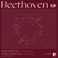 Hungarian String Quartet - Beethoven String Quartets Vol. 1: No. 1 in F Major, Op. 18 No. 1 & No. 2 in G Major, Op. 18 No. 2