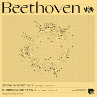 Hungarian String Quartet - Beethoven String Quartets Vol. 2: No. 3 in D Major, Op. 18 No. 3 & No. 4 in C Minor, Op. 18 No. 4