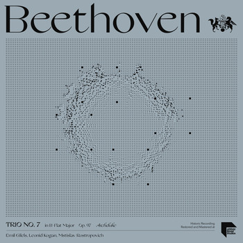 "Emil Gilels - Beethoven: Trio No. 7 in B-Flat Major, Op. 97 ""The Archduke"""