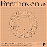 "Rudolf Serkin - Beethoven: Piano Concerto No. 5 in E-Flat Major, Op. 73 ""Emperor"""
