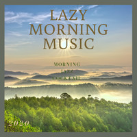 Lazy Morning Music - Morning Jazz Cocktail