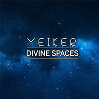 Yeiker / - Divine Spaces