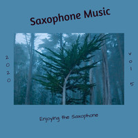 Saxophone Music - Enjoying the Saxophone, Vol. 5