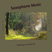 Saxophone Music - Relaxing Saxophone, Vol. 9