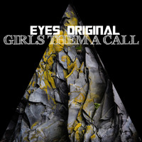 Eyes Original / - Girls Them a Call