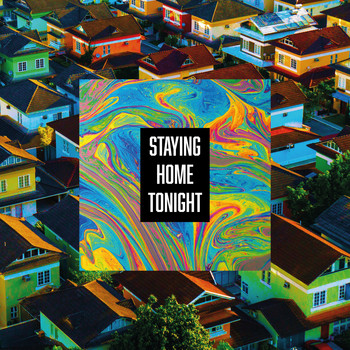 Robbins / - Staying Home Tonight