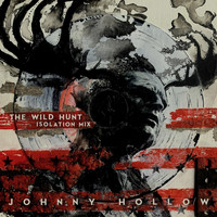 Johnny Hollow - The Wild Hunt (Isolation Mix)