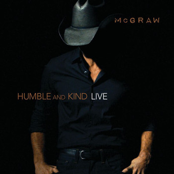 Tim McGraw - Humble And Kind (Live)